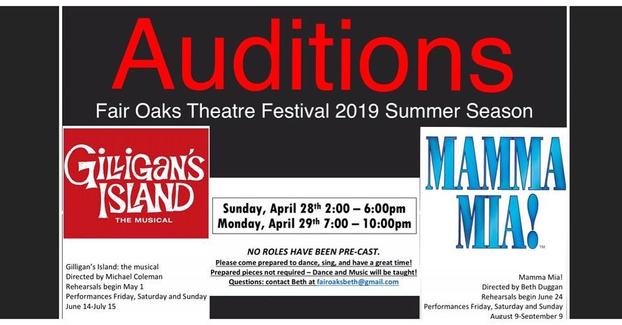 fair oaks theatre festival auditions for giligans island and mama mia