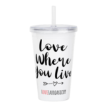 Love Where You Live Acrylic Double-Wall Tumbler